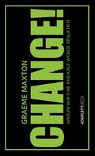 Graeme Maxton - CHANGE!