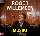 Roger Willemsen, Matthias Brandt, Joachim Król, Ulrich Tukur, Roger Willemsen, Insa Wilke - Musik!, 2 Audio-CDs (Hörbuch)