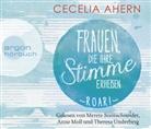 Cecelia Ahern, Merete Brettschneider, Anne Moll, Theresa Underberg - Frauen, die ihre Stimme erheben. Roar., 4 Audio-CDs (Hörbuch)