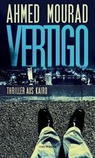 Ahmed Mourad, Christine Battermann - Vertigo