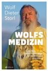 Wolf-Dieter Storl, Marianne Ruoff - Wolfsmedizin