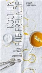 Ursula Furrer-Heim, Patrick Zemp, Patrick Zemp - Kochen für Freunde
