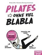 Shirley Coillot, Dominique Archambault - Pilates ohne viel Blabla