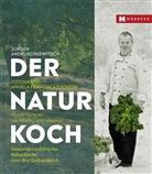 Jürge Andruschkewitsch, Jürgen Andruschkewitsch, Angela Francisca Endress, Angela Francisca Endress, Angela Francisca Endress - Der Naturkoch