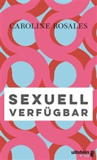 Rosales, Caroline Rosales - Sexuell verfügbar