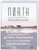 Brontë Aurell, Anna Jacobsen, Anna Jacobsen - Nørth - Die ganze Wahrheit über Skandinavien