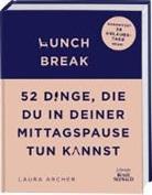 Laura Archer - Lunch Break