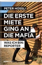 Peter Hossli - Die erste Miete ging an die Mafia