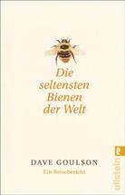 Goulson, Dave Goulson - Die seltensten Bienen der Welt