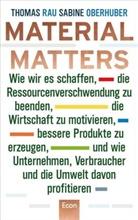 Oberhuber, Sabine Oberhuber, Rau, Thoma Rau, Thomas Rau - Material Matters