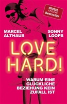 Althaus, Marce Althaus, Marcel Althaus, Loops, Sonny Loops - Love Hard!