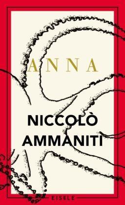 Ammaniti, Niccolò Ammaniti - Anna - Roman. Das Buch zur aktuellen TV-Serie