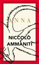Ammaniti, Niccolò Ammaniti - Anna