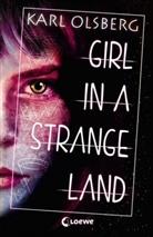 Karl Olsberg, Loewe Jugendbücher - Girl in a Strange Land