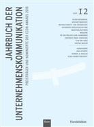 Afhüppe, Jens Afhüppe, Henzler, Herbert Henzler, Kirchhoff, Klaus Rainer Kirchhoff... - Jahrbuch der Unternehmenskommunikation 2018