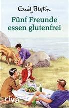 Enid Blyton, Bruno Vincent - Fünf Freunde essen glutenfrei