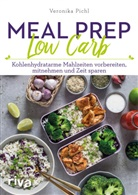 Veronika Pichl - Meal Prep Low Carb