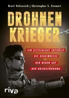 Christopher S Stewart, Christopher S. Stewart, Bret Velicovich, Brett Velicovich - Drohnenkrieger