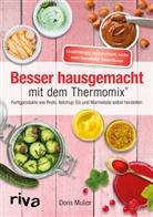 Doris Muliar - Besser hausgemacht mit dem Thermomix®