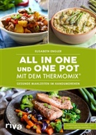 Elisabeth Engler - All in one und One Pot mit dem Thermomix®