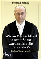 """Stephan Zantke - """"Wenn Deutschland so scheiße ist, warum sind Sie dann hier?"""""""