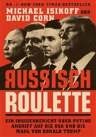 David Corn, Michae Isikoff, Michael Isikoff - Russisch Roulette