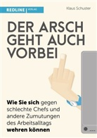 Klaus Schuster - Der Arsch geht auch vorbei