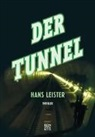 Hans Leister - Der Tunnel