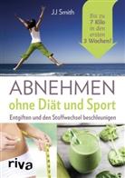 J. J. Smith, JJ Smith - Abnehmen ohne Diät und Sport