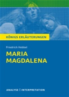 Friedrich Hebbel - Friedrich Hebbel 'Maria Magdalena'