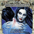 Julian Osgood Field, Jean Paul Baeck, Rolf Berg, diverse, Tom Raczko, Bert Stevens... - Gruselkabinett - Der Judas-Kuss, 1 Audio-CD (Hörbuch)