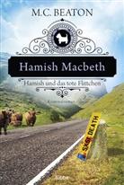 M C Beaton, M. C. Beaton - Hamish Macbeth und das tote Flittchen