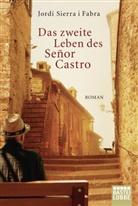 Jordi i Sierra Fabra, Jordi Sierra i Fabra, Jordi Sierra i Fabra - Das zweite Leben des Señor Castro