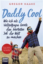 Gregor Haake - Daddy Cool