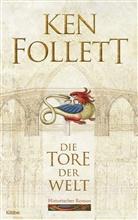 Ken Follett - Die Tore der Welt