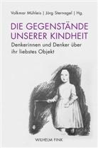 Rebekka Baumann, Volkma Mühleis, Volkmar Mühleis, Sternagel, Jörg Sternagel - Die Gegenstände unserer Kindheit