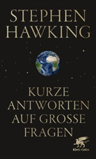 Stephen Hawking, Stephen W. Hawking - Kurze Antworten auf große Fragen