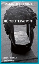 Emmanuel Levinas, Emmanuel Lévinas, Johannes Bennke, Jonas Hock - Die Obliteration