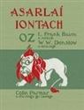 L Frank Baum, L. Frank Baum, William Wallace Denslow - Asarlaí Iontach Oz