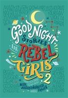 Francesca Cavallo, Elen Favilli, Elena Favilli - Good Night Stories for Rebel Girls. Bd.2