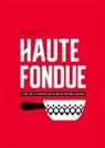 Arnaud Favre, Jennifer Favre, Jenniver Favre, Rollin Dorian - Haute Fondue