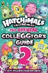 Hatchimals - Hatchimals: The Official Colleggtor''s Guide 2