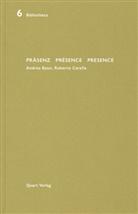 Heinz Wirz - Präsenz / Présence / Presence