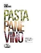 Matt Goulding, GOULDING MATT - Pasta, Pane, Vino