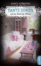Nancy Atherton - Tante Dimity und der Fluch der Witwe