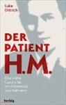 Luke Dittrich - Der Patient H. M.
