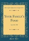 United States Department Of Agriculture - Your Family's Food: April 21, 1947 (Classic Reprint)