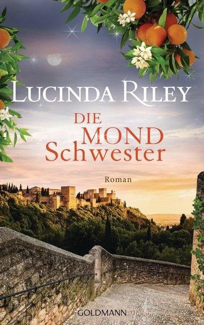 Lucinda Riley - Die Mondschwester - Roman.