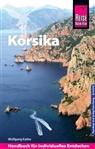 Wolfgang Kathe - Reise Know-How Reiseführer Korsika (mit 7 ausführlich beschriebenen Wanderungen)
