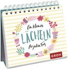 Groh Verlag, Groh Redaktionsteam, Gro Redaktionsteam - Ein kleines Lächeln für jeden Tag